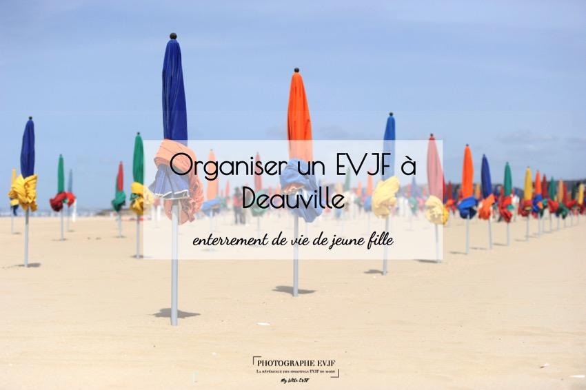 EVJF à Deauville : Toutes les idées pour l'organiser